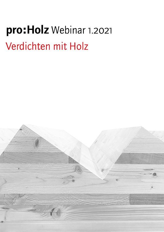pro:Holz Webinar 1.2021