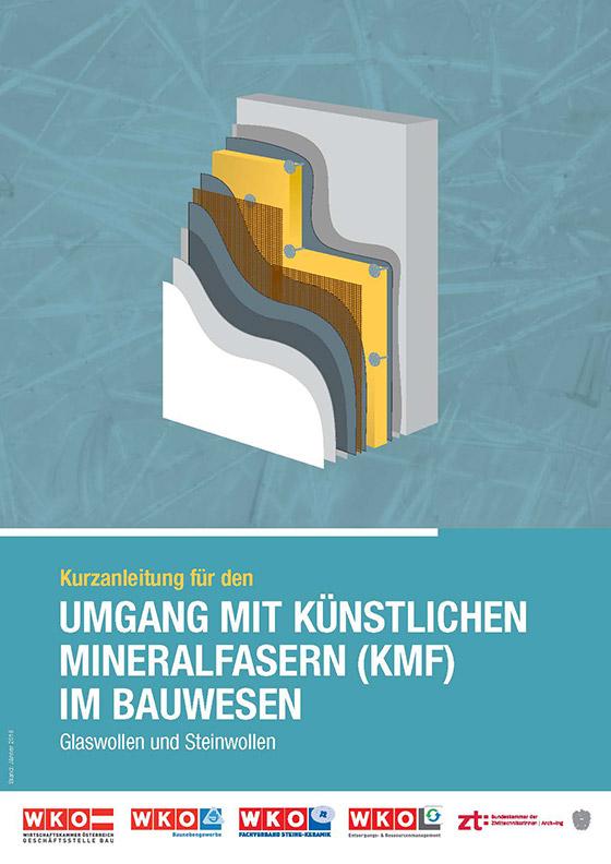 Kurzanleitung für den Umgang mit künstlichen Mineralfasern (KMF) im Bauwesen (Glaswollen und Steinwollen)
