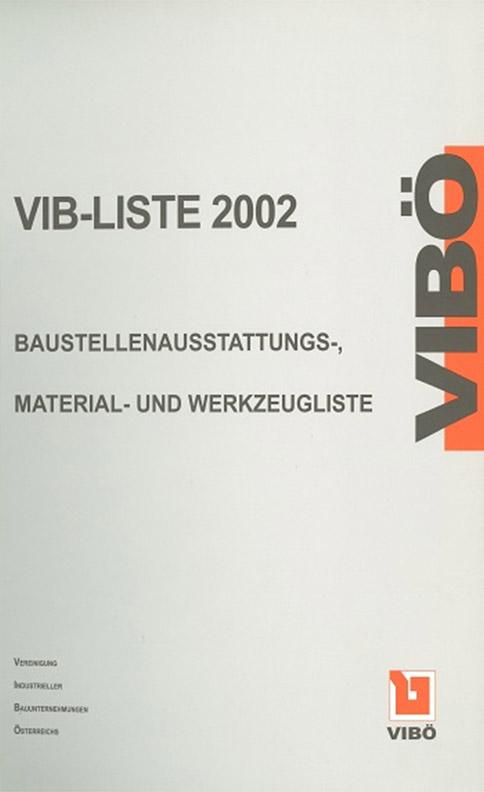 Baustellenausstattungs-, Material- und Werkzeugliste 2002 (VIB-Liste)