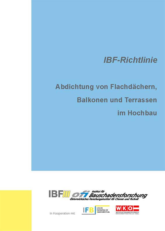 IBF-Richtlinie: Abdichtung von Flachdächern, Balkonen und Terrassen im Hochbau